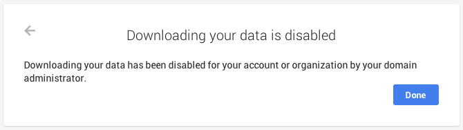Google Takeout disabled notification